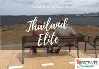 Retraite en Thaïlande : les avantages qu'offre le visa Thailand Elite aux retraités étrangers
