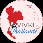 Vivre en Thailande